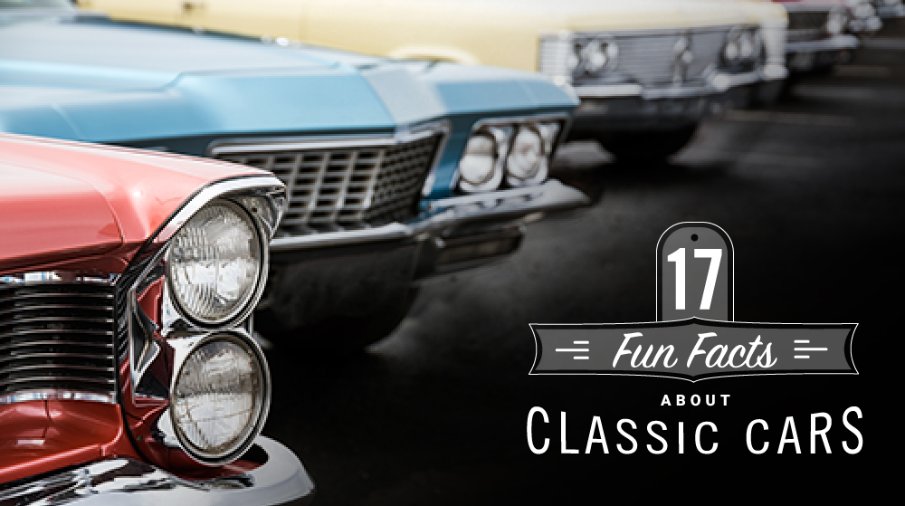 17 fun facts about classic cars.